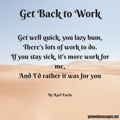 get back to work funny get well poem