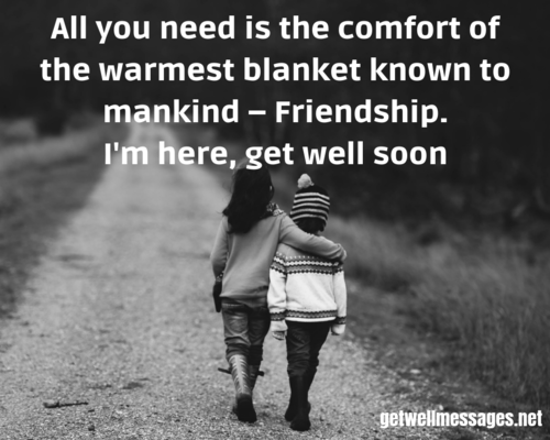 friendship quote get well messages for a friend