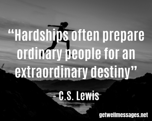CS Lewis Inspirational Get Well Quote